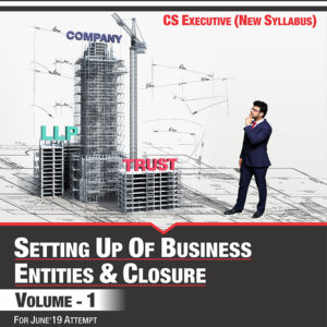 CS Executive – Setting up of Business Entitles & Closure